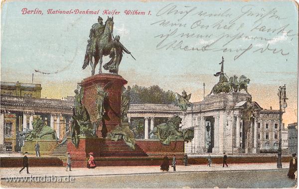 Ansicht des ehemaligen Kaiser-Wilhelm-Nationaldenkmals in Berlin, die Ansichtskarte wurde am 7.5.1915 als Feldpost von Berlin nach Borstel versendet.