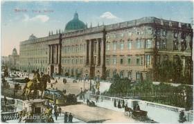 Historische Postkarte mit der Ansicht der Südfassade des ehemaligen Berliner Stadtschlosses von Georg Stilke, Berlin, N.W.7. No 9.